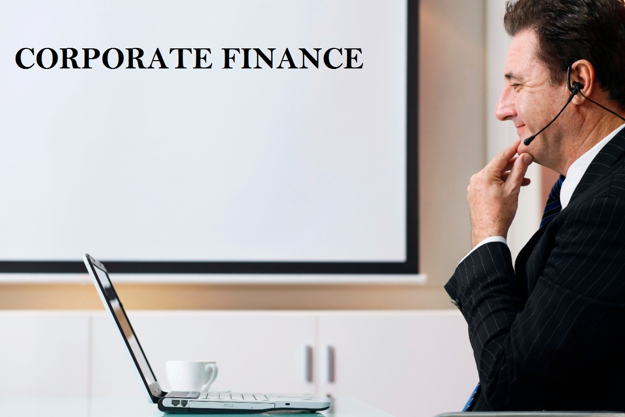 What is Corporate Finance? Everything related to Corporate Finance