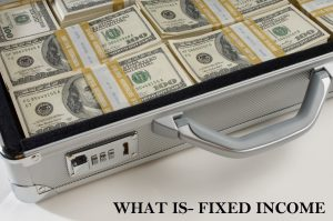 What is Fixed Income? How Fixed Income Affects the Economy?